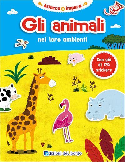 Gli animali nei loro ambienti