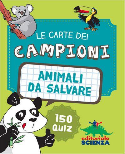 Le Carte dei Campioni - Animali da salvare
