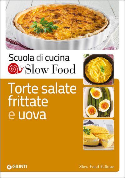 Torte salate, frittate e uova