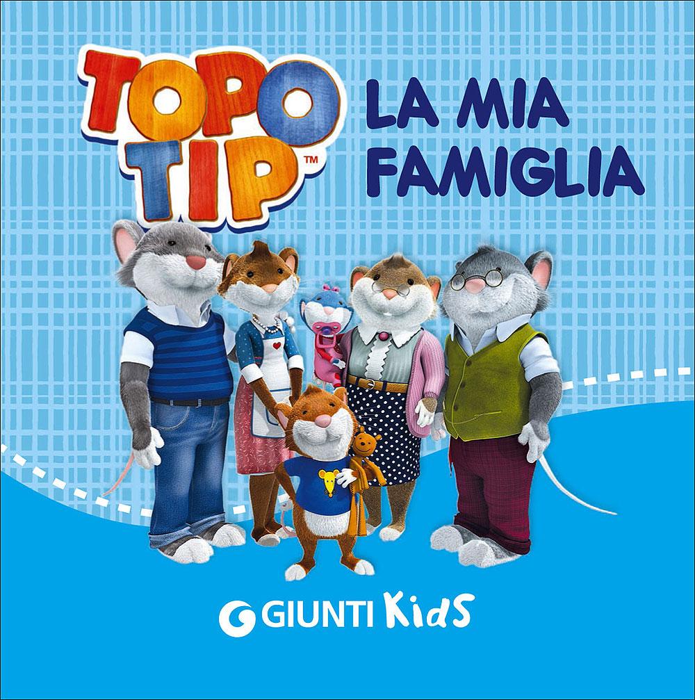 Topo Tip. La mia famiglia