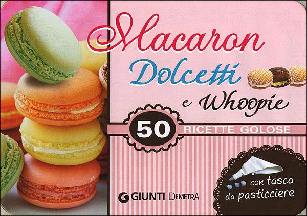 Macaron Dolcetti e Whoopie