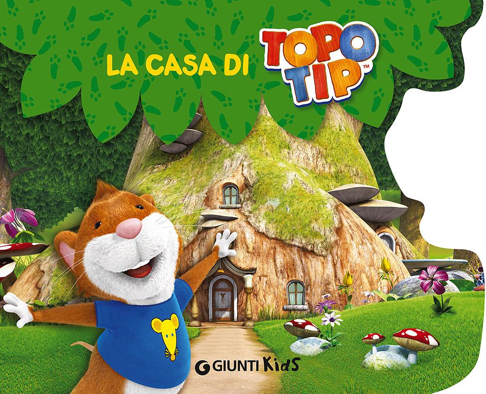 La casa di Topo Tip