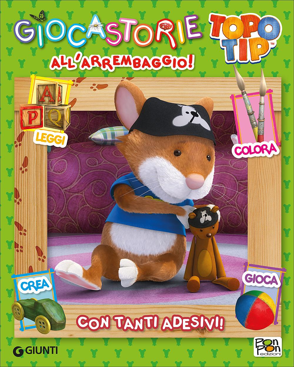 Giocastorie Topo Tip - All'arrembaggio!