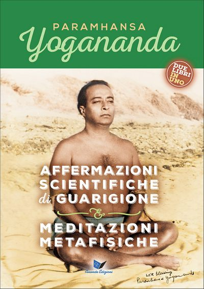 Affermazioni scientifiche di guarigione & Meditazioni metafisiche