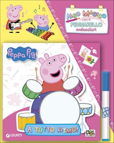Albo Magico Peppa Pig - A tutto ritmo!