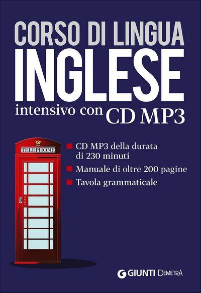 Inglese. Corso di lingua intensivo con CD MP3