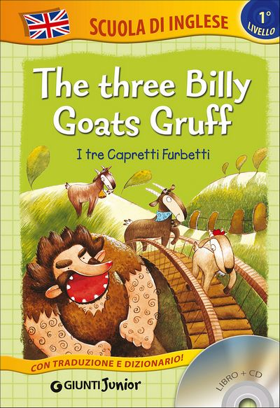 The three Billy Goats Gruff + CD