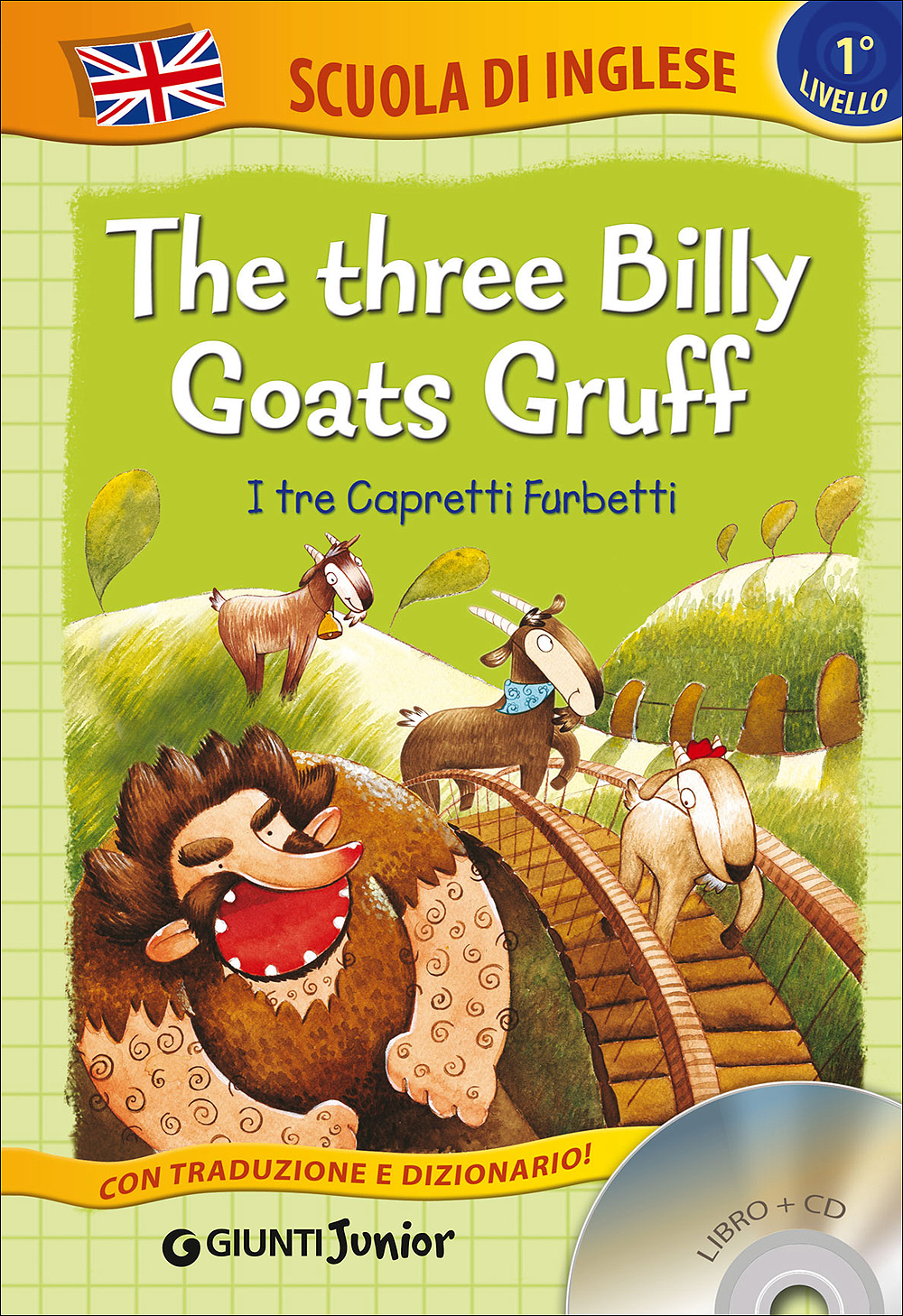 The three Billy Goats Gruff + CD