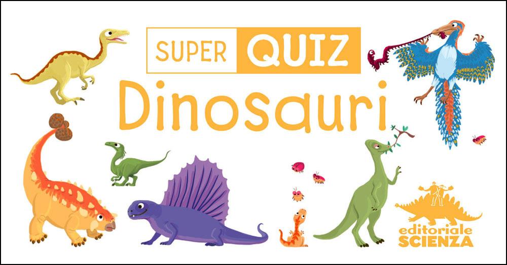 Super Quiz - Dinosauri