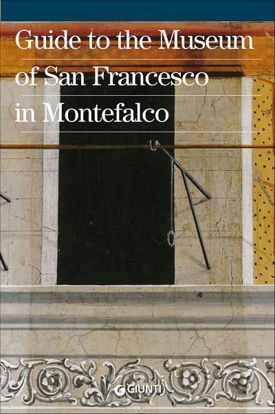 Guide to the Museum of San Francesco in Montefalco