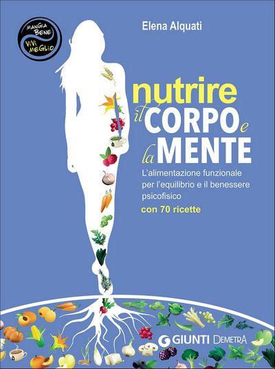 Nutrire il corpo e la mente