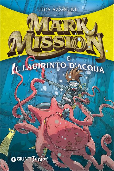Mark Mission & Il labirinto d'acqua