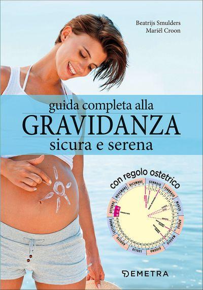 Guida completa alla gravidanza sicura e serena