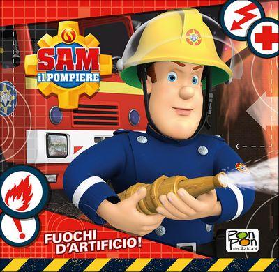 Sam il pompiere - Fuochi d'artificio!