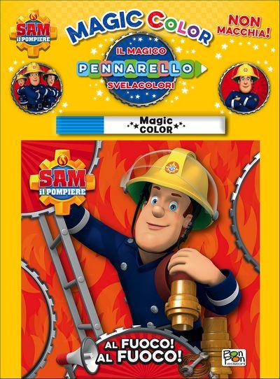 Albo Magico Sam il Pompiere - Al fuoco! Al fuoco!