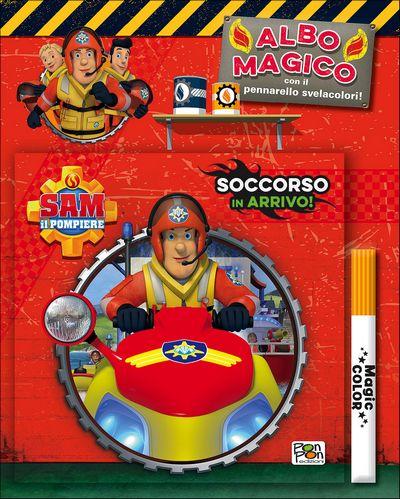 Albo Magico Sam il Pompiere - Soccorso in arrivo!