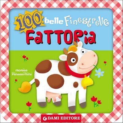 100 belle Finestrelle Fattoria