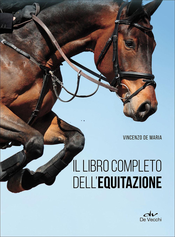 Il libro completo dell'equitazione