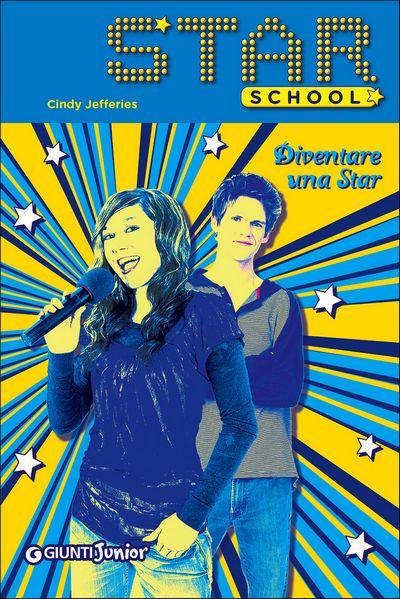 Diventare una star