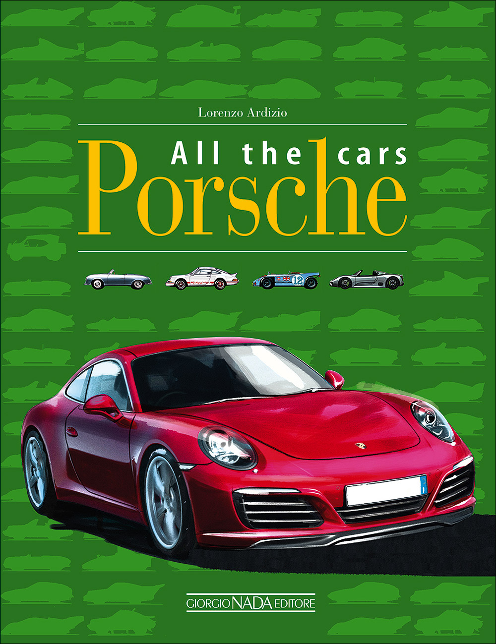 Porsche. All the cars