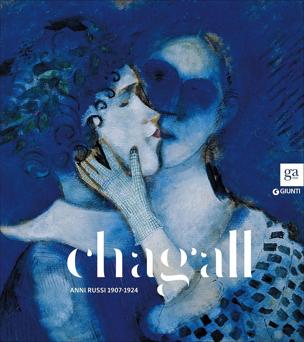 Chagall. Anni russi 1907-1924