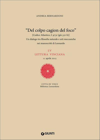Un dialogo tra filosofia naturale e arti meccaniche nei manoscritti di Leonardo
