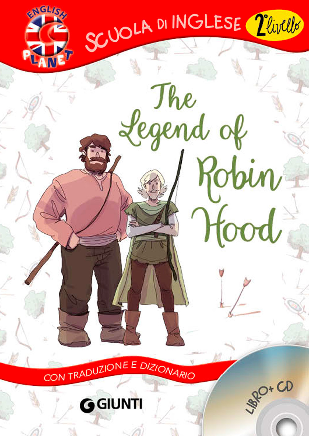 The Legend of Robin Hood + CD