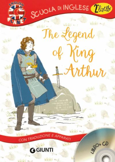 The Legend of King Arthur + CD