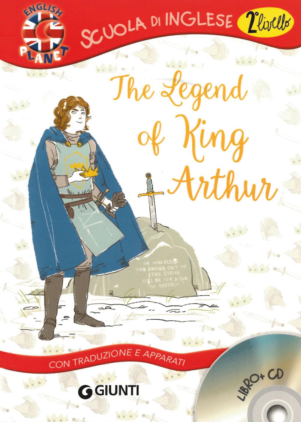 The Legend of King Arthur + CD