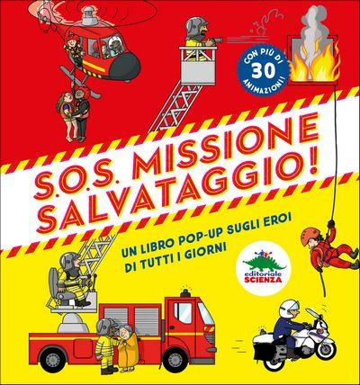 S.O.S. Missione salvataggio!