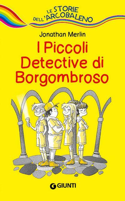 I piccoli detective di Borgombroso