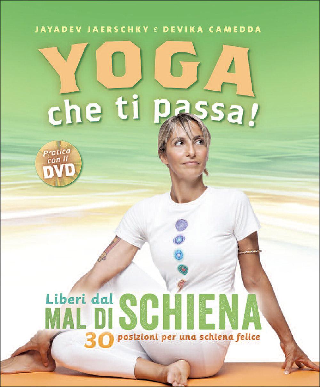 Yoga che ti passa! + DVD