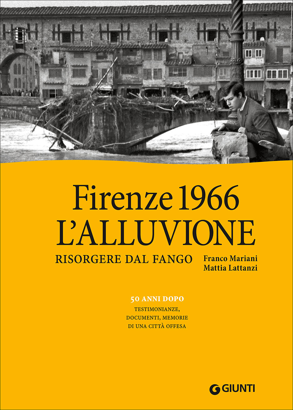 Firenze 1966: L'alluvione