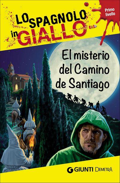El misterio del Camino de Santiago