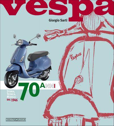 Vespa - 70 anni