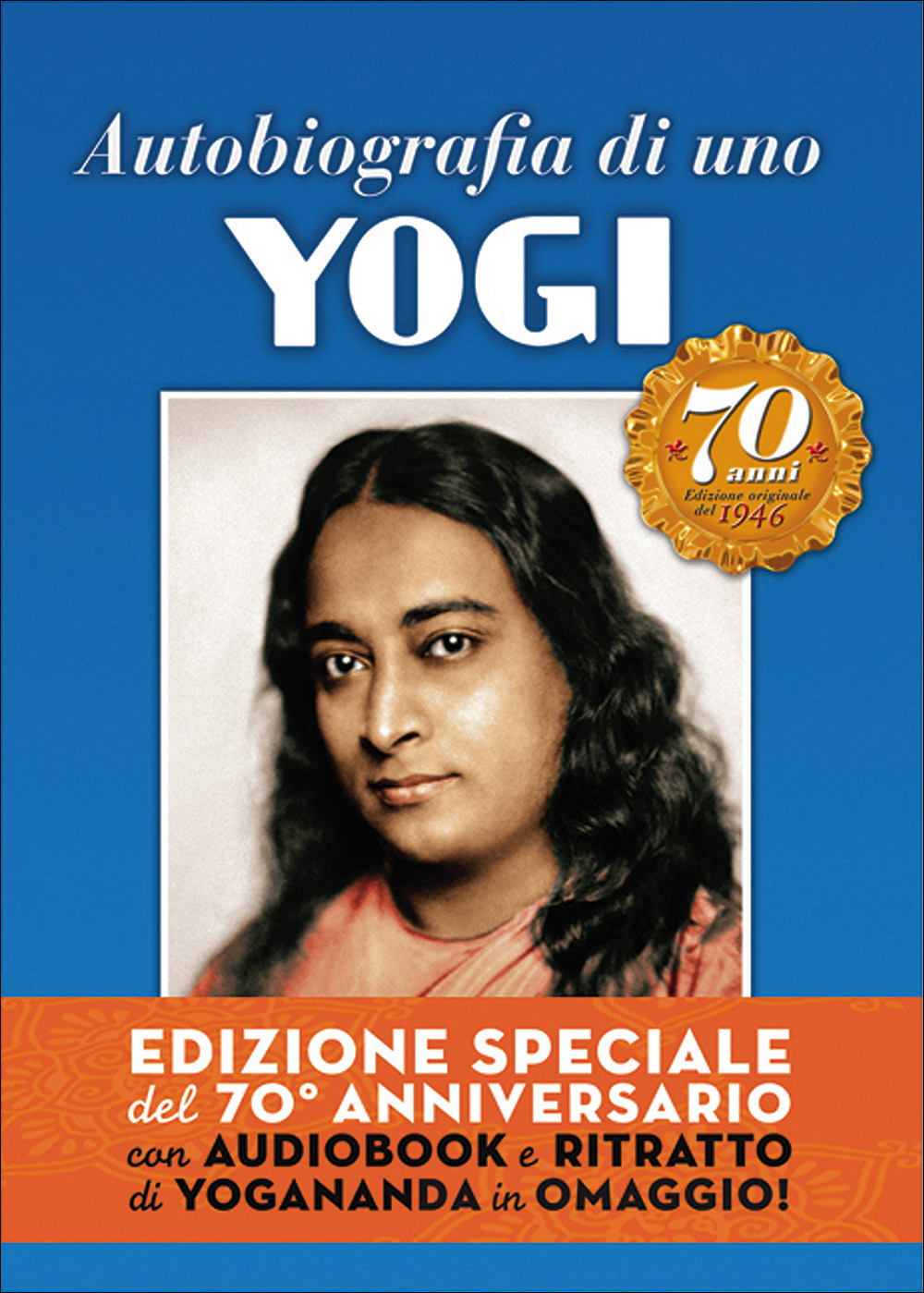 Autobiografia di uno Yogi + CD