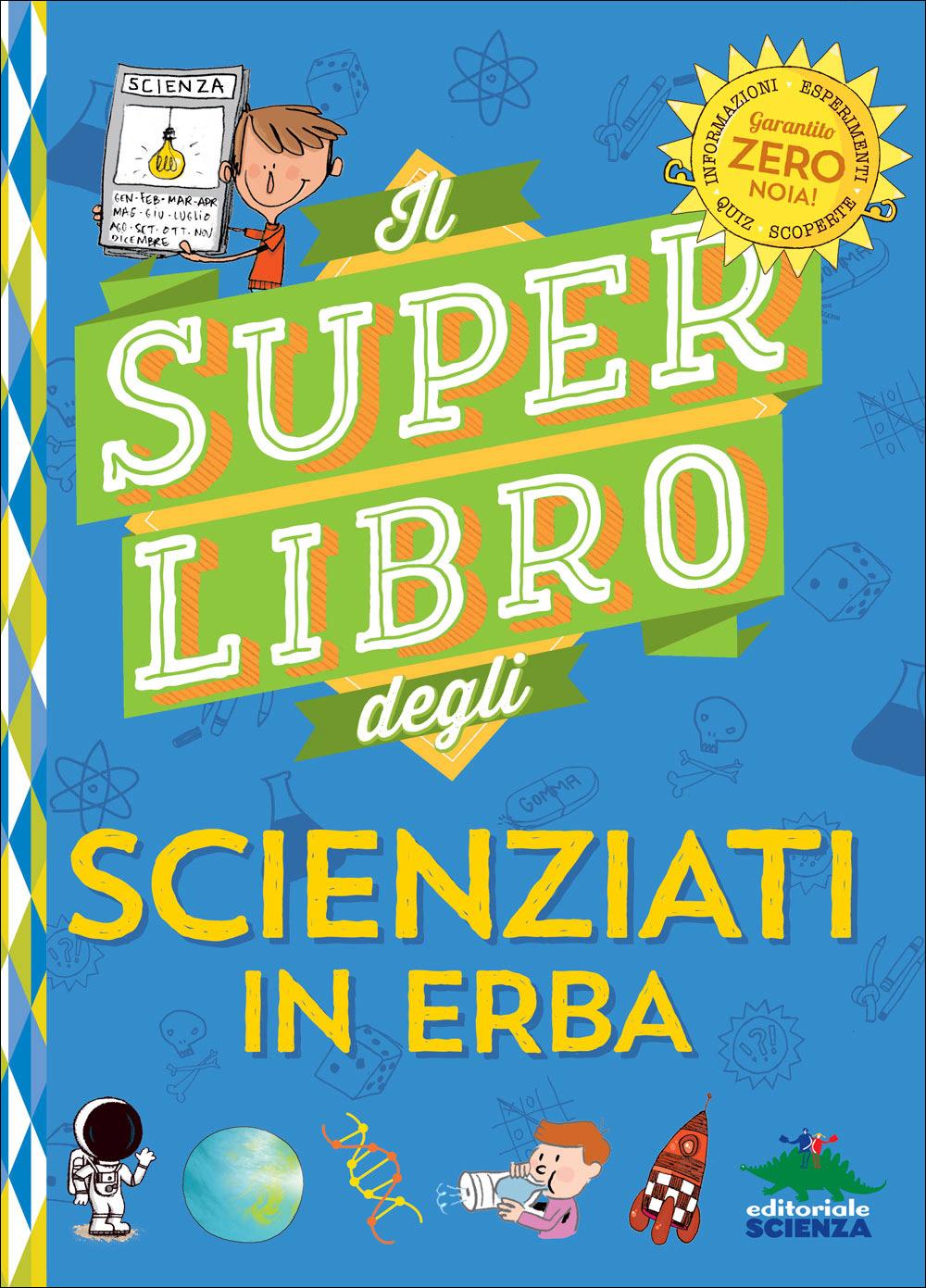 Il super libro degli scienziati in erba