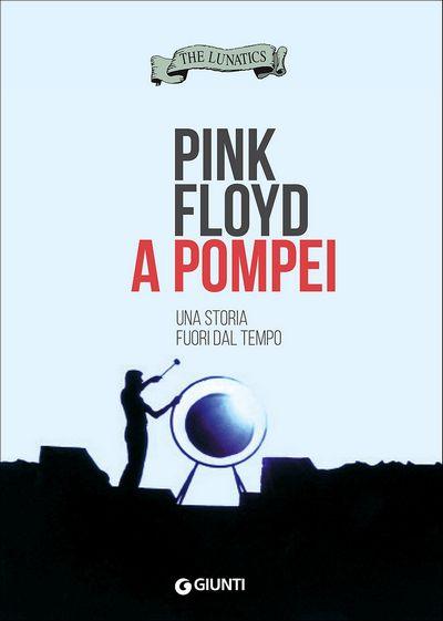 Pink Floyd a Pompei