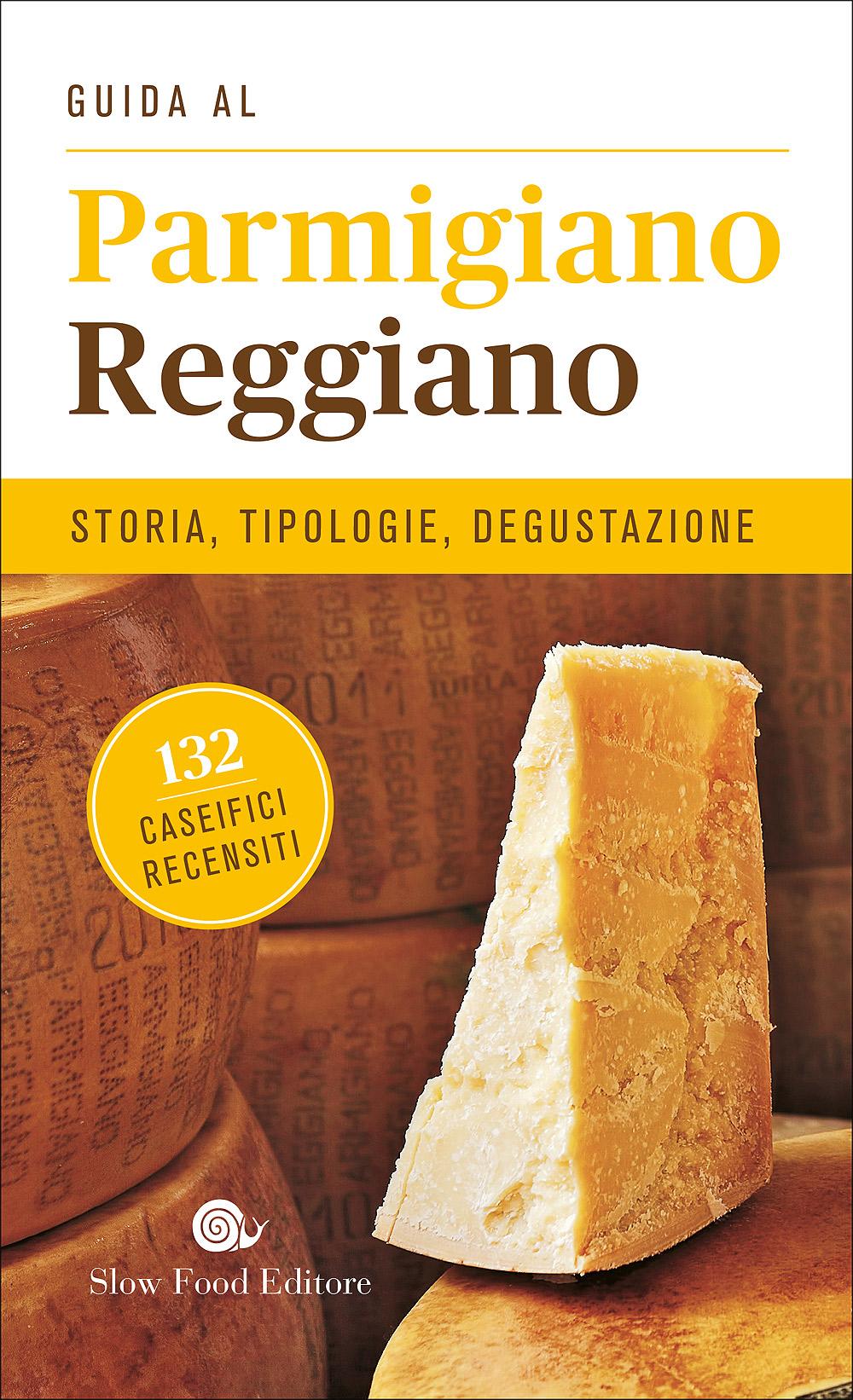 Guida al Parmigiano Reggiano
