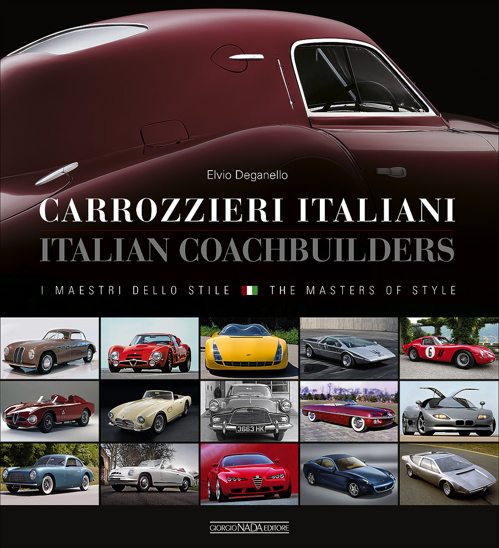 Carrozzieri Italiani. I maestri dello stile