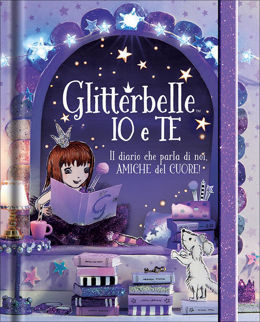 Libri fatati - Glitterbelle. Io e te