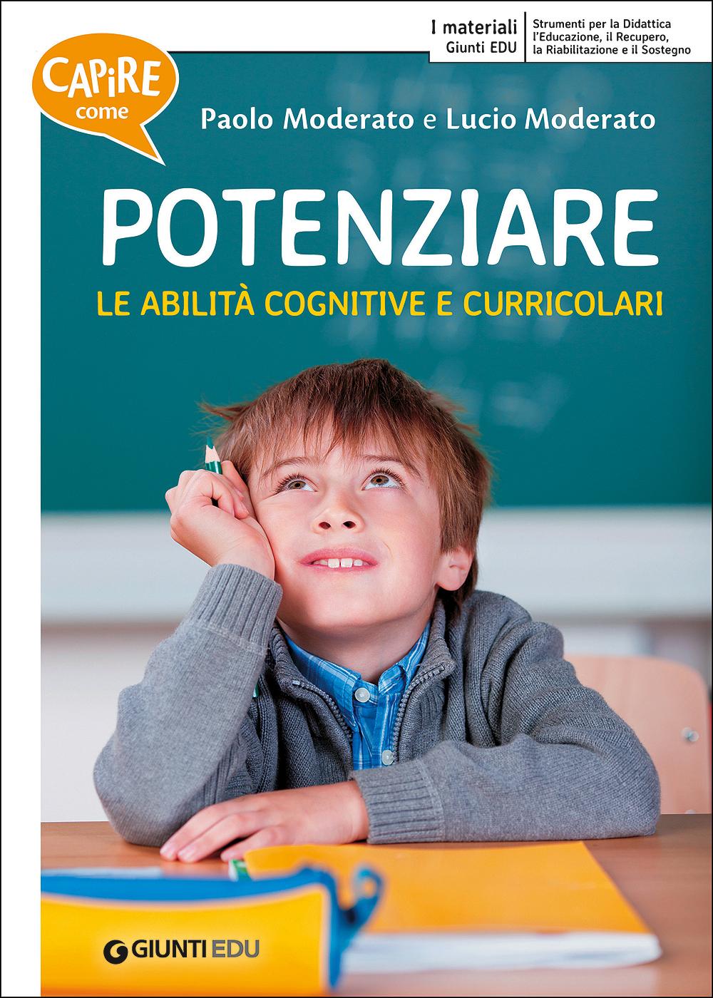 Capire come potenziare le abilità cognitive e curricolari