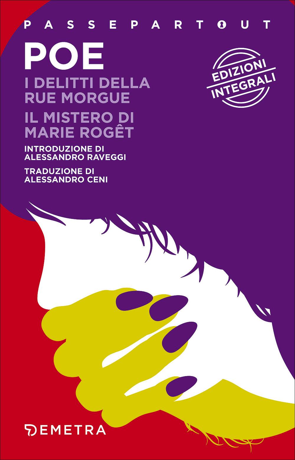 I delitti della Rue Morgue - Il mistero di Marie Rogêt