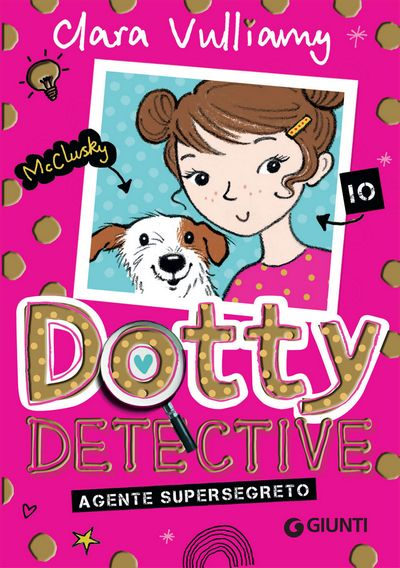 Dotty Detective. Agente supersegreto