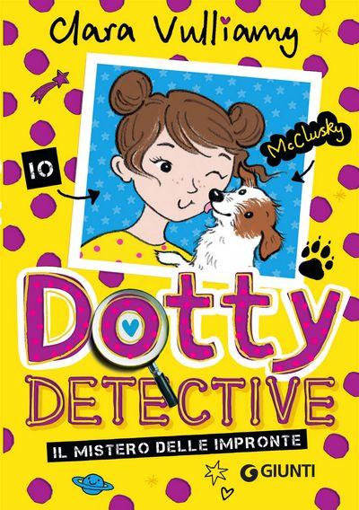 Dotty Detective. Il mistero delle impronte