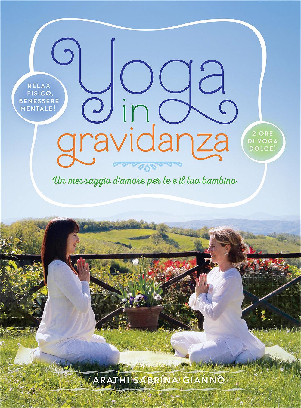 Lo Yoga in gravidanza + DVD