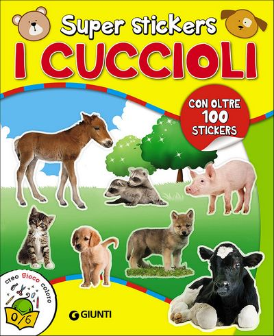 Super stickers. I Cuccioli
