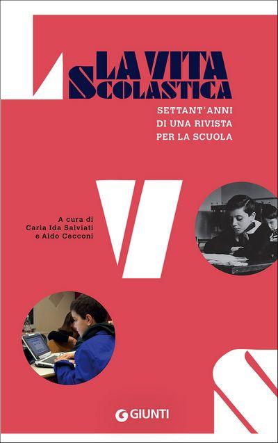 La Vita Scolastica. Settant'anni di una rivista per la scuola