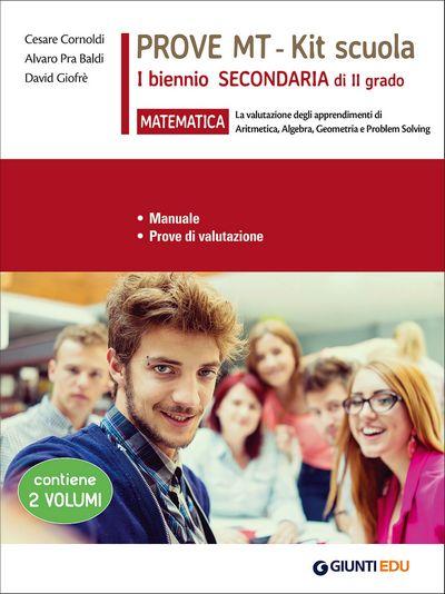 Prove MT Matematica - Kit scuola I biennio secondaria di II grado