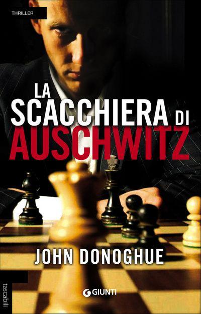 La scacchiera di Auschwitz